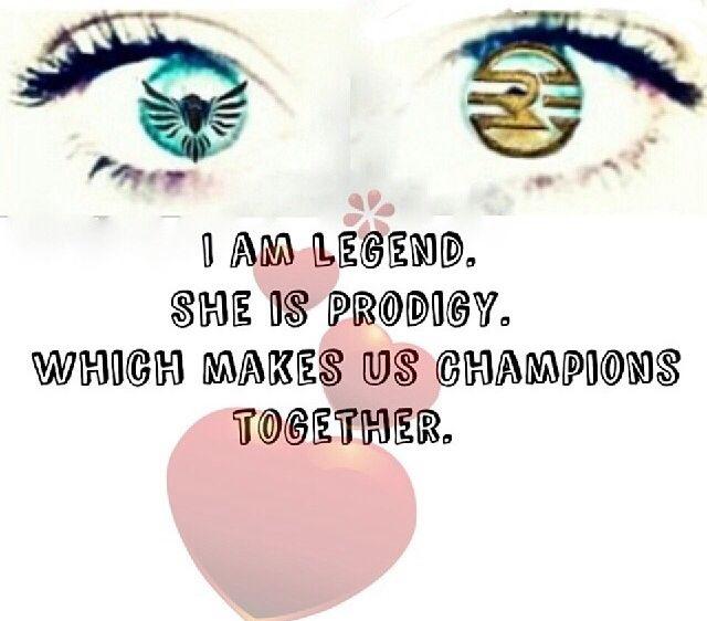 I love this quote~Legend Series