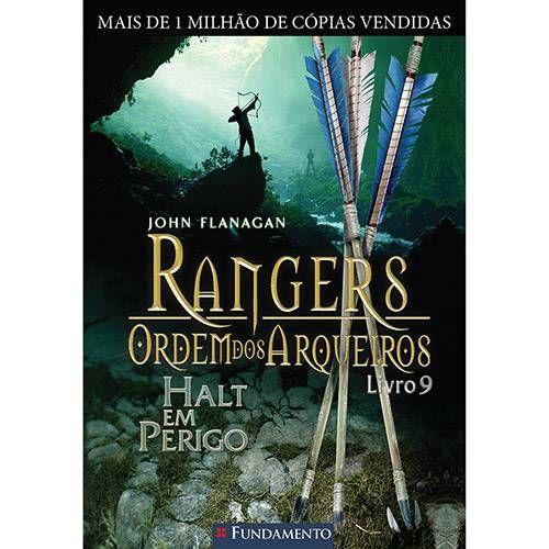 Livro Rangers Ordem Dos Arqueiros Halt Em Perigo Livro 9