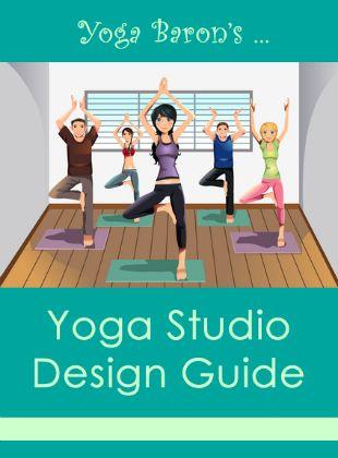Yoga Baron's Yoga Studio Design Guide