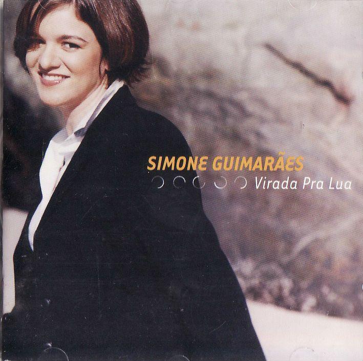 VIRADA PRA LUA  (CD/2001)  Simone Guimarães