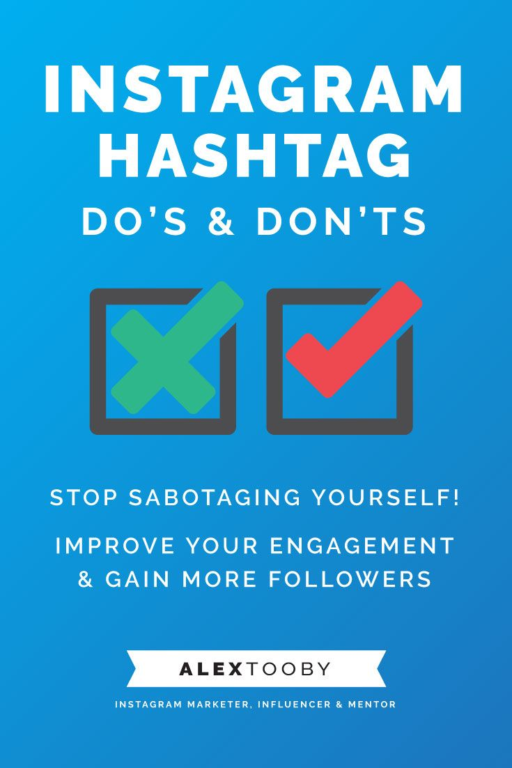 10 Instagram Hashtags Do's & Don'ts