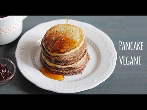 Pancake vegani: come farli in casa - YouTube