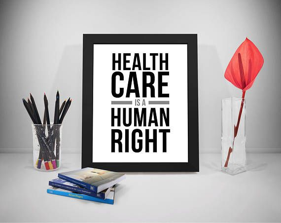 Health Care Is A Human Right Health Care Worker Gifts Health