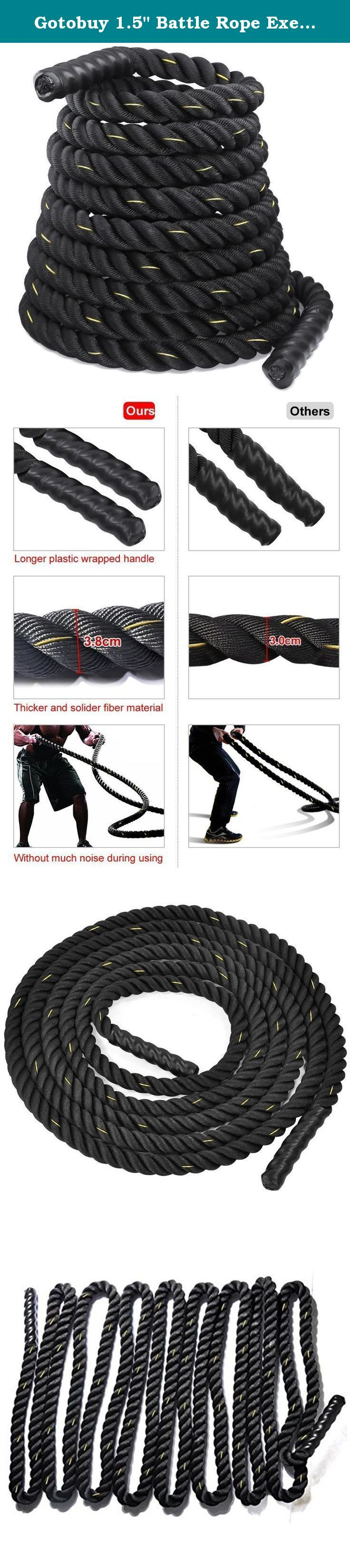 "Gotobuy 1.5"" Battle Rope Exercise Workout Strength Training 50 ft. ● Strengthen your abs, arms, shoulders, legs and get an intense conditioning workout ● It can be used indoors or outdoors ● Heat shrink caps on the ends ● High tensile strength ● Build stamina ● Increase VO2 levels ● Improve cardiovascular health ● Gain lean muscle mass ● Burn fat ● Material: rope/Polyester Dacron two ends /polyethylene contracted pipe ● 1.5"" Diameter Packing List: ● 1 x Poly Dacron Fitness Rope."