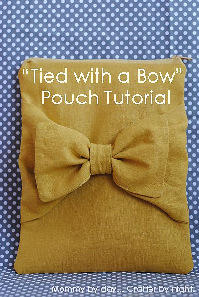 bow pouch tutorial. Great technique to incorporate into a larger size bag, purse or clutch