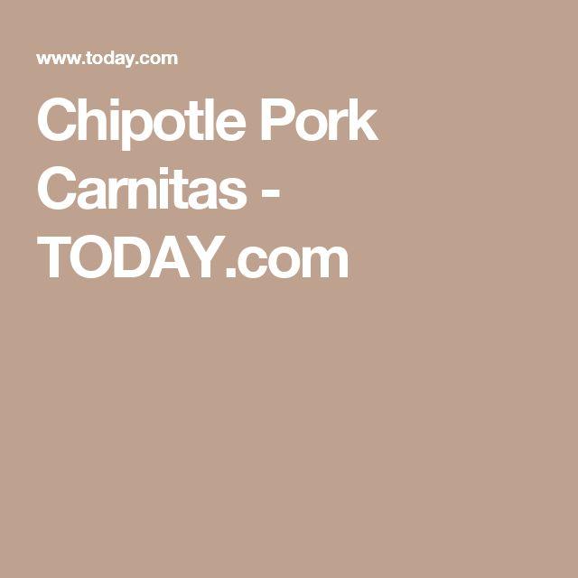 Chipotle Pork Carnitas - TODAY.com