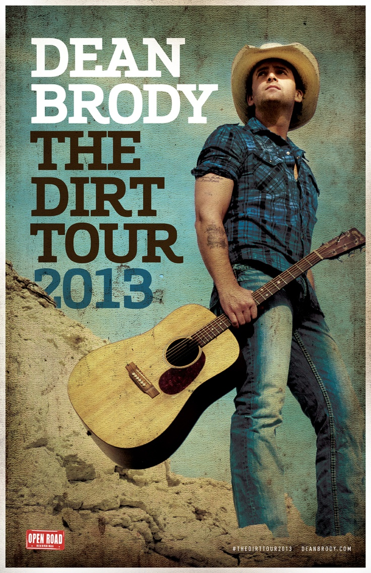 Dean Brody - The Dirt Tour Poster #thedirttour2013