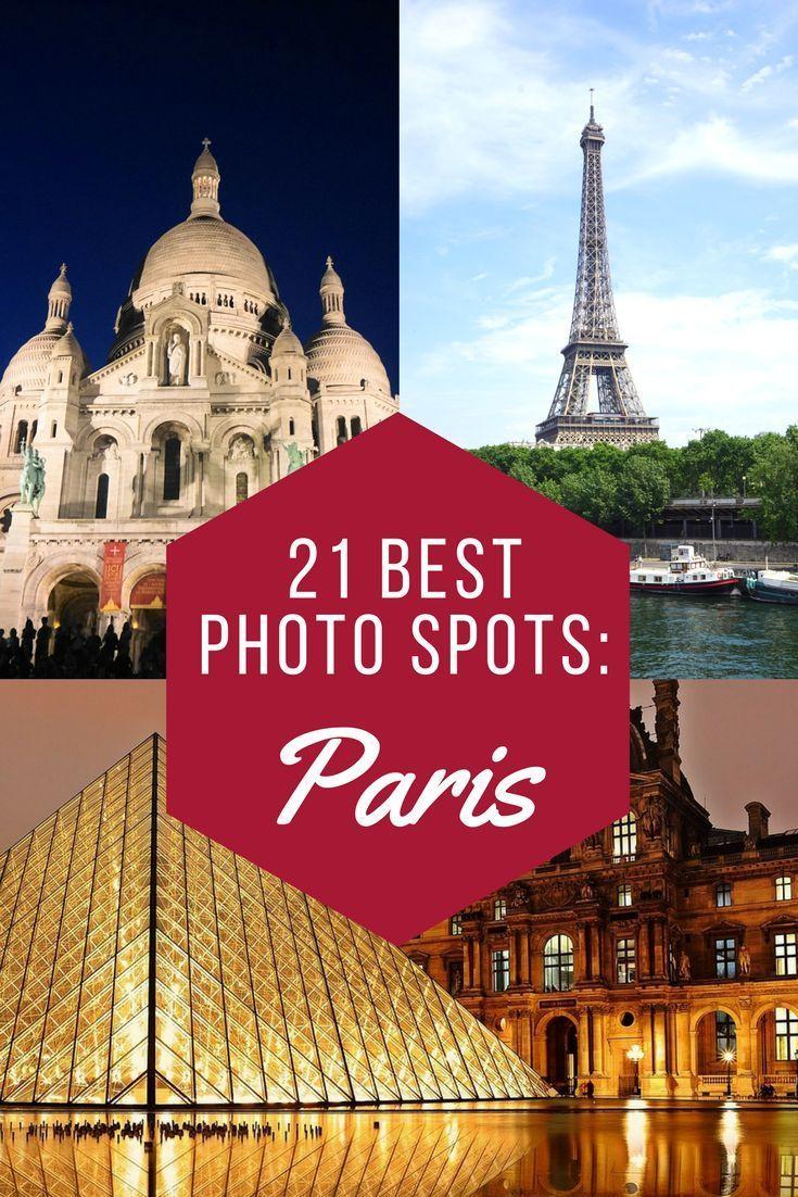 21 Best Photo Spots In Paris France Travel Travel Paris Travel Tips