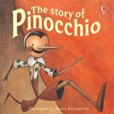 The story of Pinocchio  Young children will love this charming retelling of the much-loved tale. The story of the wooden puppet that wants to be a real boy is brought to life in this classic picture book with stunning illustrations and simple text.