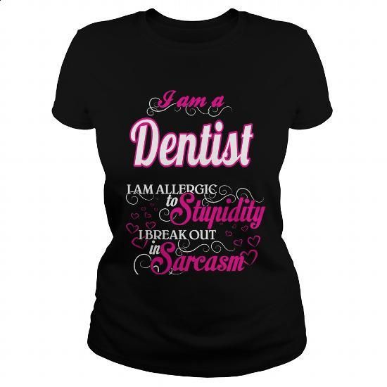 Dentist - Sweet Heart - #first tee #transesophageal echo. ORDER HERE => https://www.sunfrog.com/Names/Dentist--Sweet-Heart-Black-Ladies.html?60505