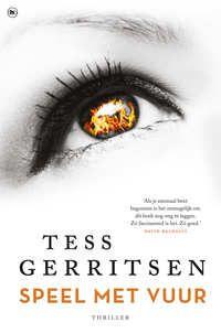 Speel Met Vuur - Tess Gerritsen