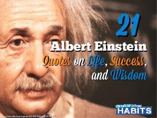 21 Albert Einstein Quotes on Life, Success and Wisdom
