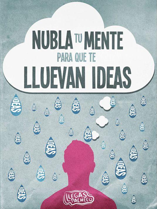 Nubla tu mente para que te lluevan ideas
