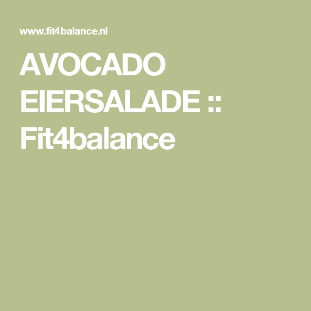 AVOCADO EIERSALADE :: Fit4balance