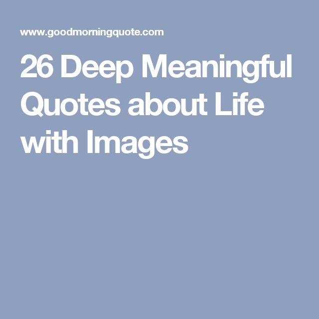 Meaningful quotes about life for facebook