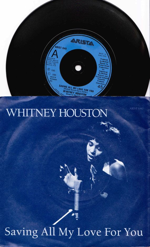 "WHITNEY HOUSTON Saving All My Love For You 1985 Uk Issue 7"" Vinyl 45 rpm Record soul Dance pop 80s Arist640 Free s&h"