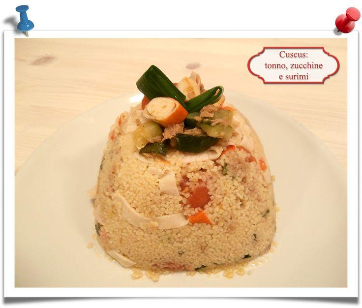 Imparare l'Arte della Cucina Quotidiana: Cuscus: tonno, zucchine e surimi