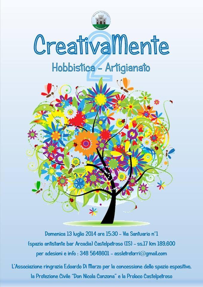 Creativamente a Castelpetroso (Isernia) - Domenica 13 Luglio 2014 - Hobbistica Artigianato