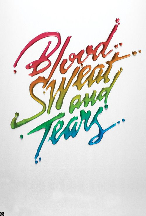 Blood Sweat and Tears by Alex Trochut