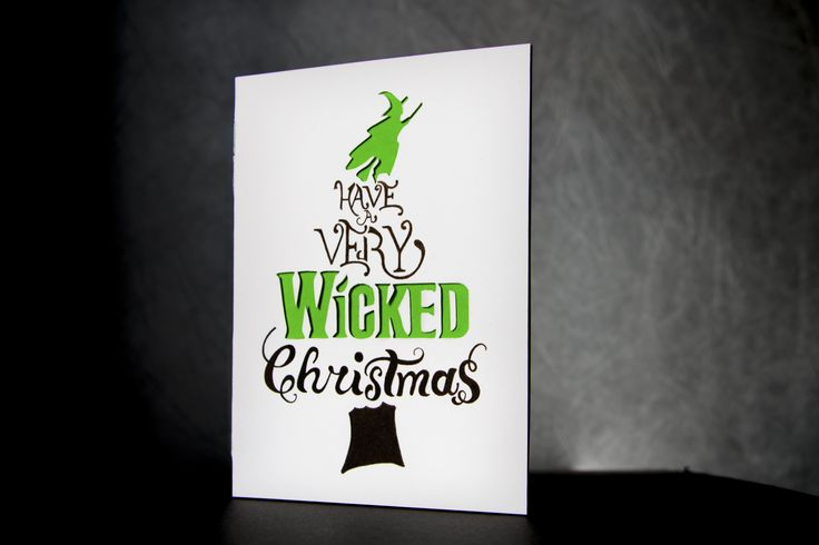 WICKED THE MUSICAL HOLIDAY CARD A Christmas themed hand-made card for  the broadway show, Wicked The Musical.    Check out other designs by me: http://jcamdesigns.com/ http://500px.com/jonathancampoverde