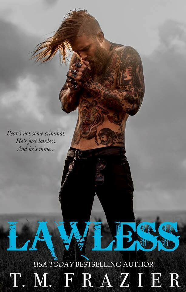 Lawless by T.M. Frazier. This is Bear's (from King/Tyrant) story. Dark Contemporary Romance