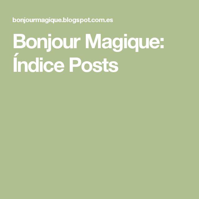 Bonjour Magique: Índice Posts