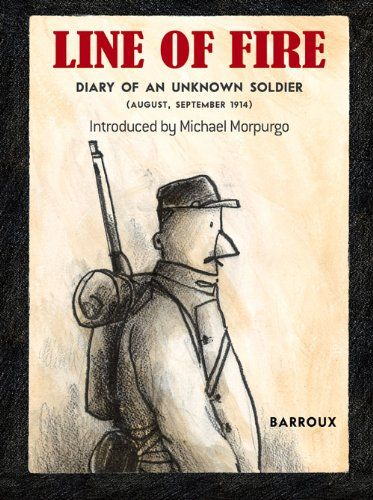 Line of Fire: Diary of an Unknown Soldier by Barroux http://www.amazon.com/dp/1907912398/ref=cm_sw_r_pi_dp_FCnEwb17Z6KMB