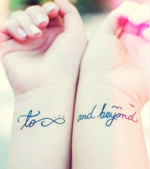 BFF Tattoos / I'd go with you to infinity and beyond.