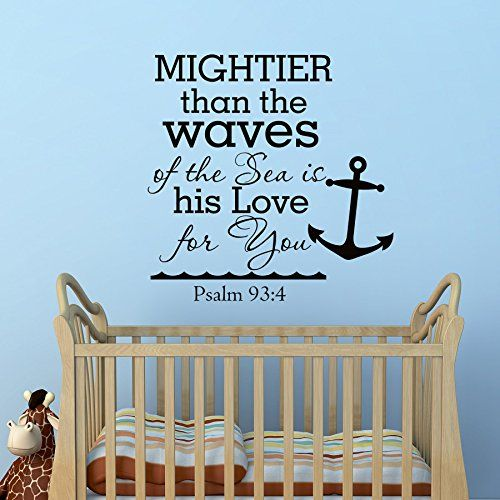 Psalm 93 4 Mightier Than The Waves Of The Sea Quote Wall Decal Vinyl Lettering Nautical Anchor Living Room Bedroom Nursery Kids Decor Q179 #walldecals #lettering #vinylstickers #quotes http://www.amazon.com/dp/B015D0WZF4/ref=cm_sw_r_pi_dp_3hbawb1Q91017