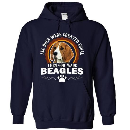 The God Made Beagles - #coworker gift #bestfriend gift. LIMITED AVAILABILITY => https://www.sunfrog.com/Pets/The-God-Made-Beagles-9541-NavyBlue-7402238-Hoodie.html?id=60505