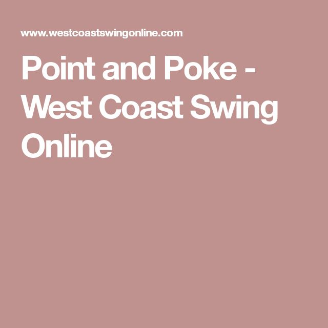 Point and Poke - West Coast Swing Online