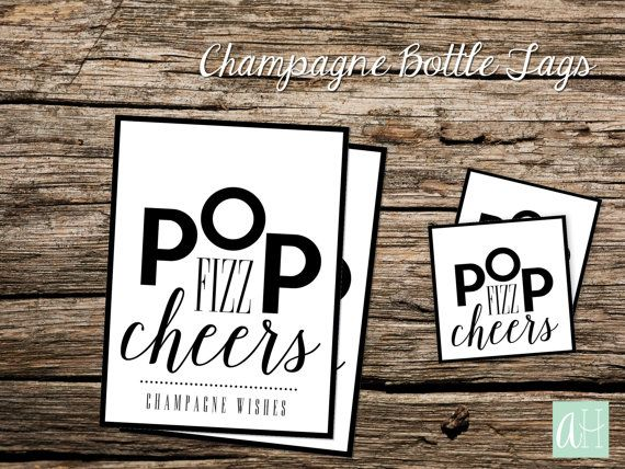 Printable Black Champagne Bottle Tags Pop Fizz Cheers, Champagne Wishes: Instant Download for Regular Champagne Bottle Size and Mini Bottle