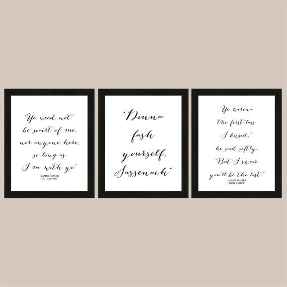 Wall Art Quotes from Outlander Novels Digital Art Download 3 8x10 Printable files by PaperDollDesigns14