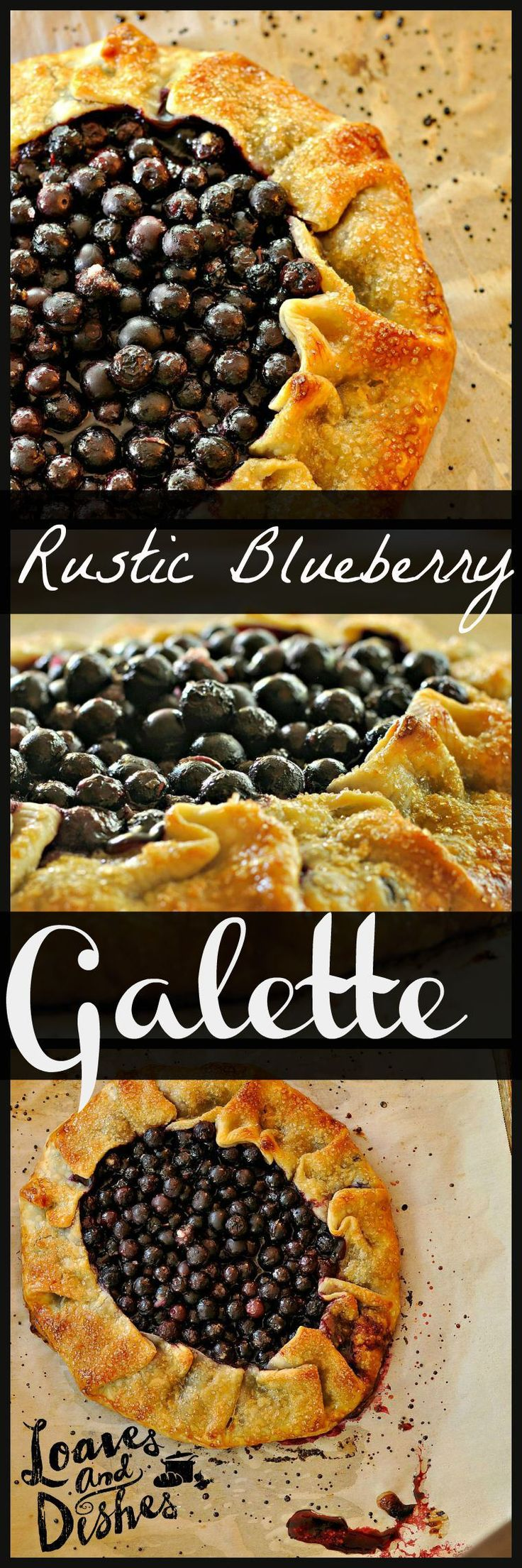 Need an OH SO EASY dessert that is BEAUTIFUL?  Try this Rustic Blueberry Galette. Complete instructions @loavesanddishes.net