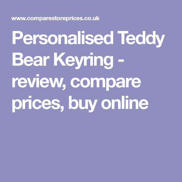 Personalised Teddy Bear Keyring - review, compare prices, buy online