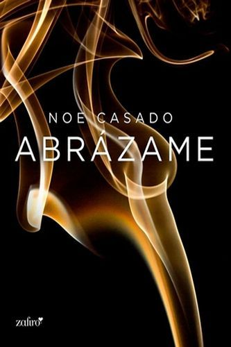 LibrosPlus+  Descargar Epub gratis   ebooks   : Abrázame (En tus brazos 02) - Noe Casado