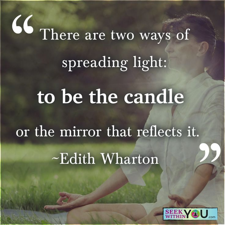 """""""There are two ways of spreading light: to be the candle or the mirror that reflects it.""""~ Edith Wharton. Which do you choose to be?  #inspiration"""