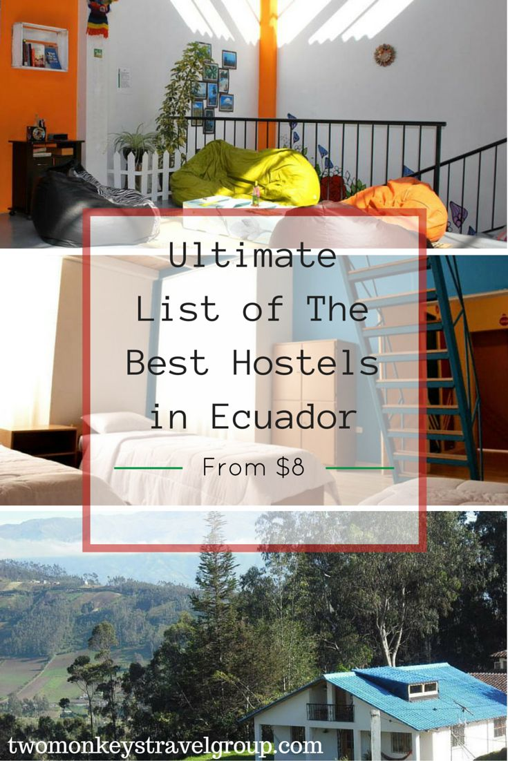 In this article, you will find the following –  Best hostels in Quito; Best hostels in Banos; Best hostels in Guayaquil; Best hostels in Cuenca; Best hostels in Montanita; Best hostels in Galapagos Islands; Best hostels in Mindo; Best hostels in Otavalo; Best hostels in Tena; and Best hostels in Puerto Lopez. #BestHostels #Ecuador #TwoMonkeysTravelGroup
