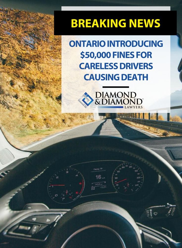 In an effort to protect pedestrians and cyclists, Ontario is looking to impose $50,000 fines on drivers who kill through carelessness.