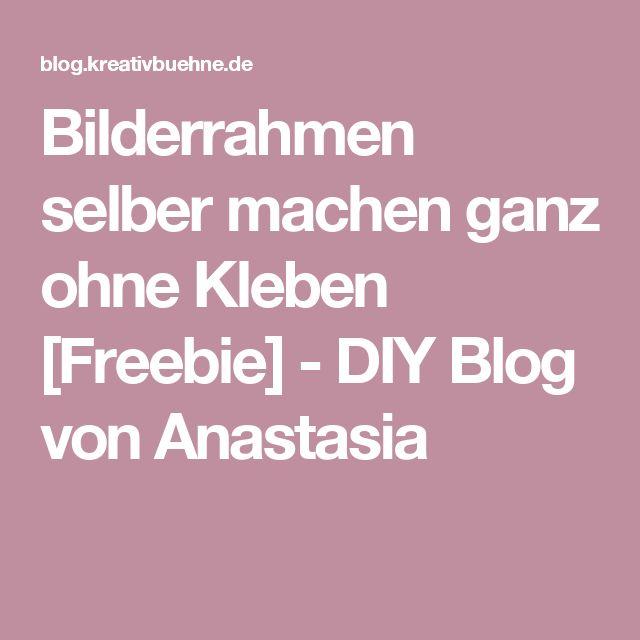 Bilderrahmen selber machen ganz ohne Kleben [Freebie] - DIY Blog von Anastasia