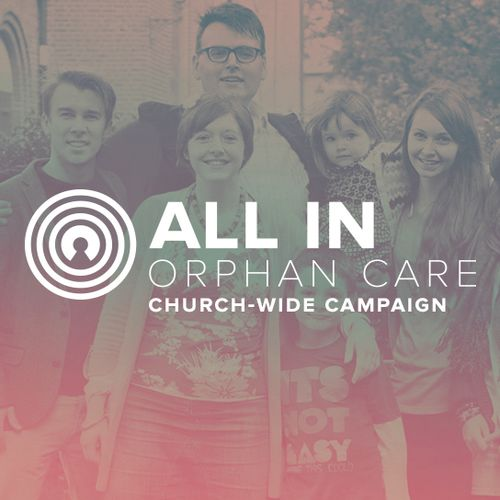 """All-In Orphan Care"" Campaign [PREVIEW]"
