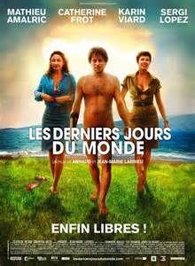 Les derniers jours du monde, un film de SF français des frères ...