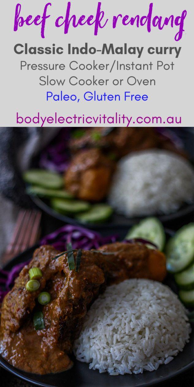 Beef Cheek Rendang Pressure Cooker Slow Cooker Or Oven Options