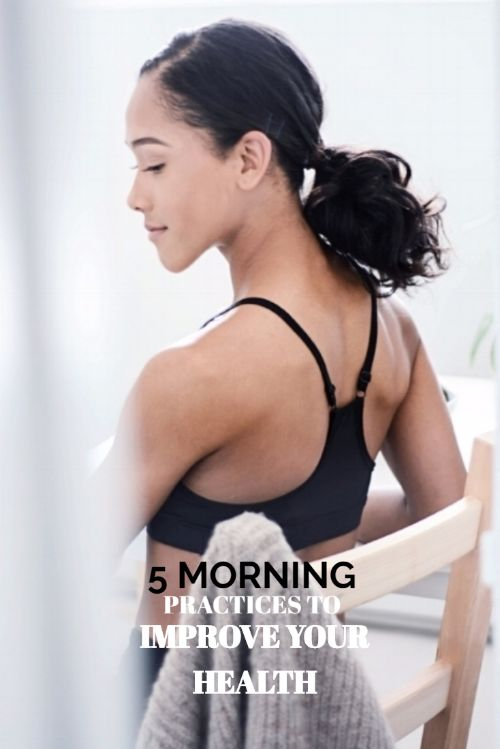 5 Morning Practices to Improve Your Health — S&C