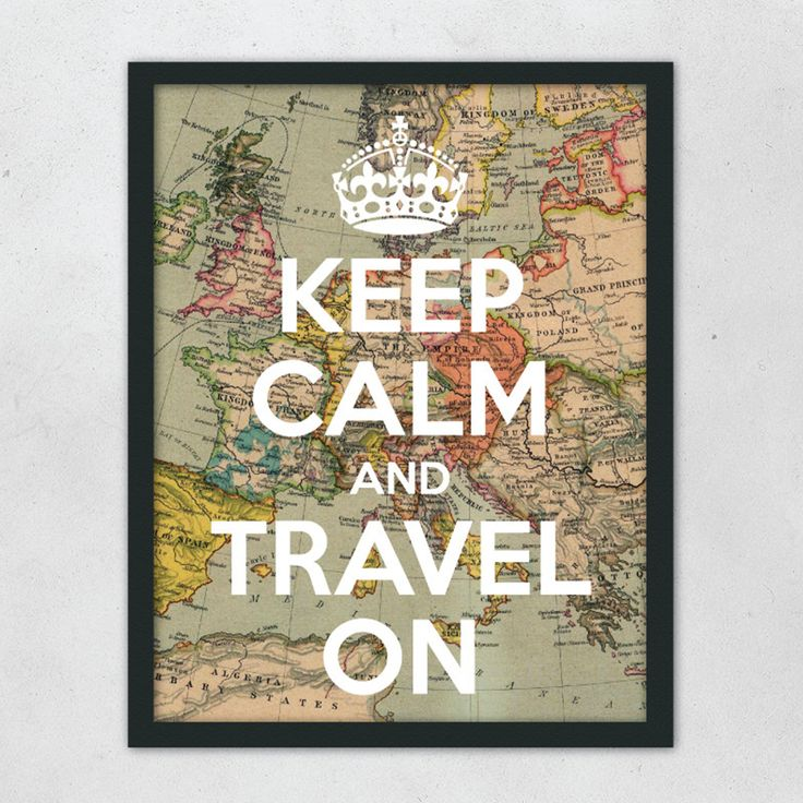 Great way to use old maps. Atlas pages would be perfect!   Keep Calm and Travel Print | dotandbo.com