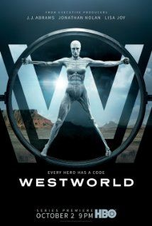 Westworld (2016)  I love the original and I watch the first episode tonight it did not disappoint