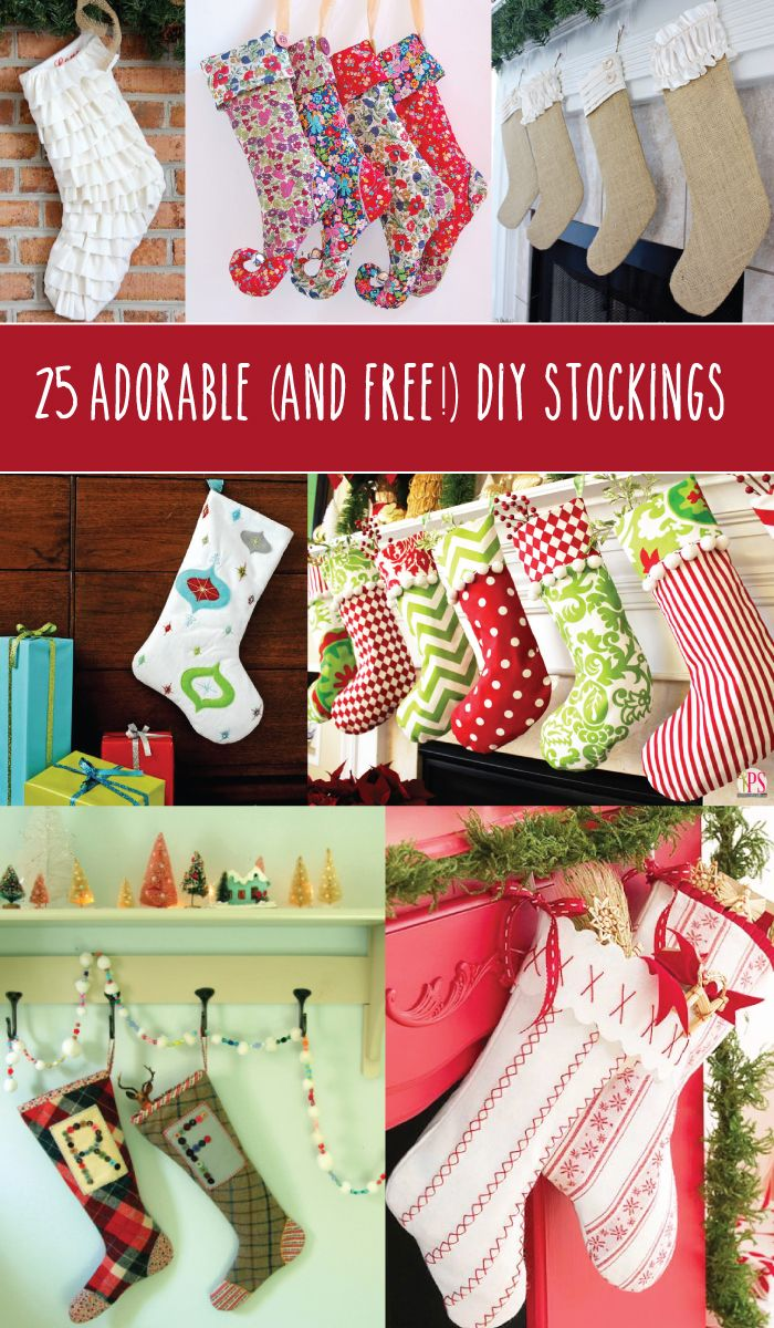 25 Adorable (and Free!) DIY Stockings - these are all so cute!