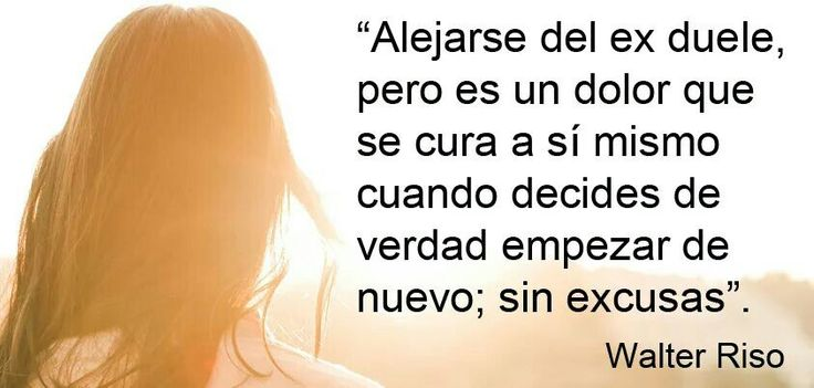 Quotes For Ex Frases De Verdad 711 Frases