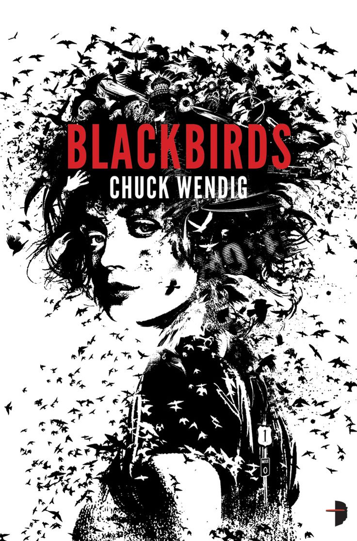 Blackbirds By Chuck Wendig (june 2012 Fantasy Book Club Read)