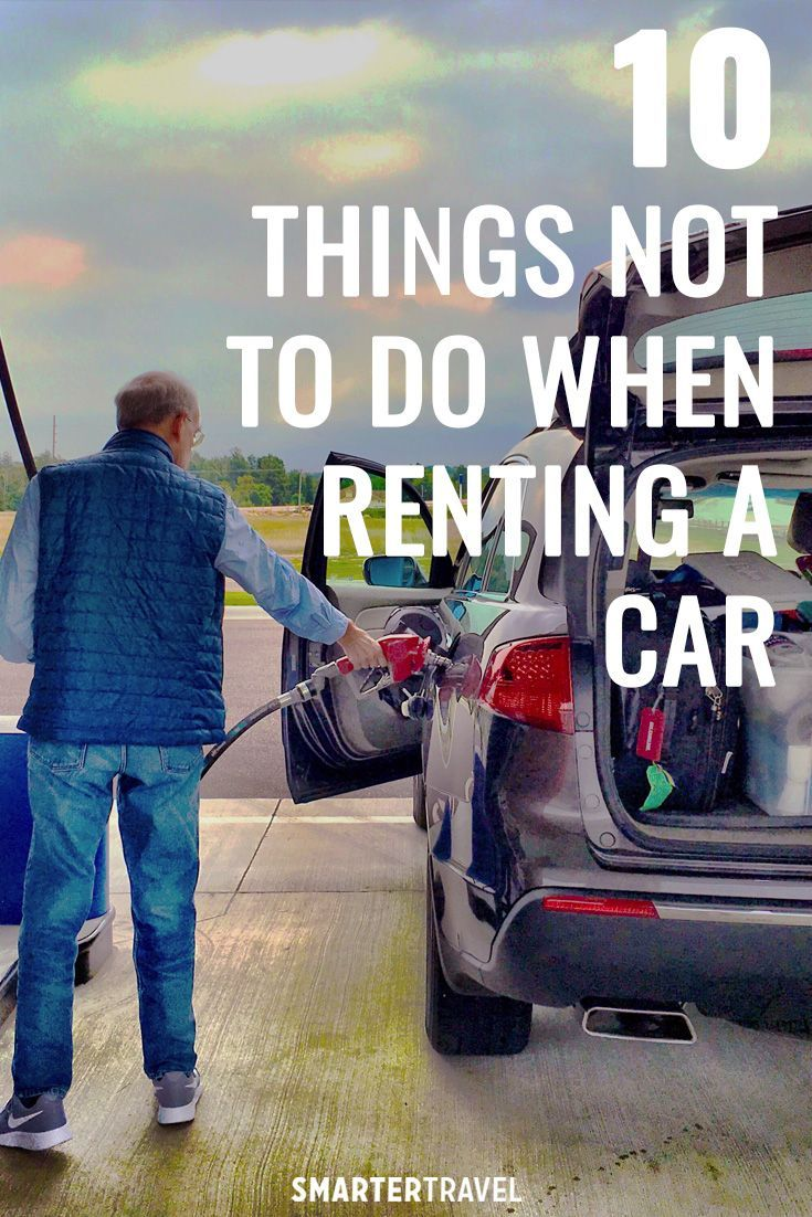 10 Things Not To Do When Renting A Car Car Rental Car Simple